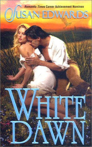 White Dawn (Leisure Historical Romance)