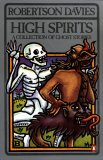 High Spirits: A Collection of Ghost Stories