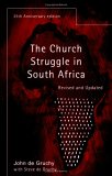 The Church Struggle In South Africa, Twenty-fifth Anniversary Edition
