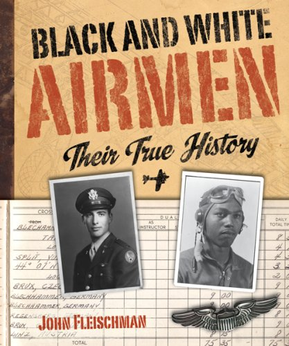 Black and White Airmen: Their True History