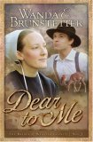 Dear To Me (Brides of Webster County, #3)