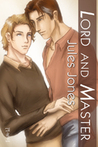Lord and Master (Lord and Master, #1)
