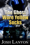 The Ghost Wore Yellow Socks