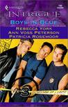 Boys in Blue (Bachelors At Large) (Harlequin Intrigue #745)