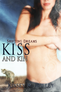 Kiss and Kin (Werewolves in Love, #1)