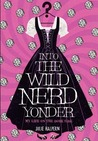cover image of INTO THE WILD NERD YONDER