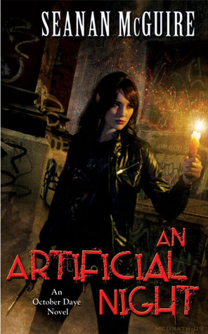 An Artificial Night (October Daye #3) by Seanan McGuire