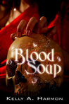 Blood Soup
