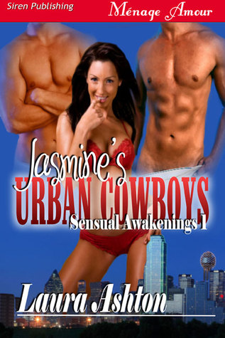 Jasmine's Urban Cowboys (Sensual Awakenings #1)