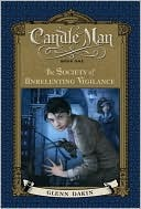 Candle Man, Book One: The Society of Unrelenting Vigilance