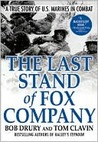 Review: The Last Stand of Fox Company: A True Story of U.S. Marines in Combat