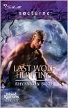 Last Wolf Hunting (Blood Runners, #2) (Harlequin Nocturne, #38)