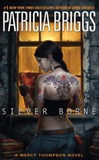 Silver Borne (Mercedes Thompson, #5)
