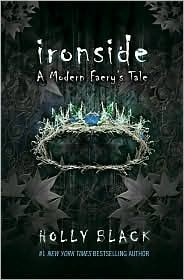 Ironside (The Modern Faerie Tales, #3)