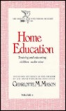 Home Education: Training and Educating Children Under Nine