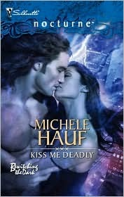 Kiss Me Deadly (Bewitch the Dark, #2) (Harlequin Nocturne, #24)