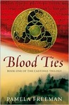 Blood Ties (Castings Trilogy, Book 1)