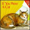 If You Were a Cat (First Facts (Simon & Schuster))