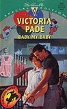 Baby My Baby (A Ranching Family, #2) (Silhouette Special Edition, #946)