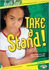 Take a Stand!: What You Can Do About Bullying (Health Zone)