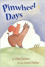 Pinwheel Days by Ellen Tarlow, Gretel Parker (Illustrator)