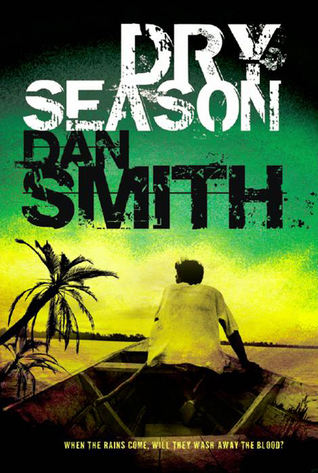 Dry Season (Paperback) by Dan  Smith