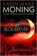 Bloodfever (Fever, #2) by Karen Marie Moning