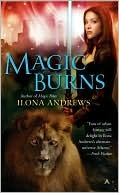 Magic Burns (Kate Daniels, #2) by Ilona Andrews