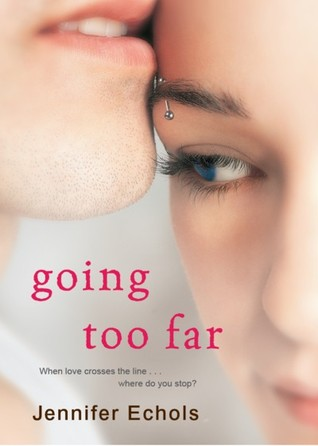 Book cover for Going Too Far by Jennifer Echols
