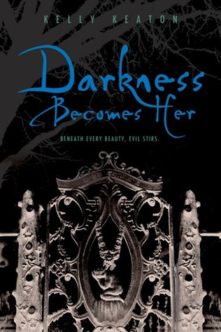 Darkness Becomes Her (Gods & Monsters #1) by Kelly Keaton (Goodreads Author)