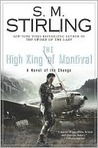 The High King of Montival (Emberverse, #7)