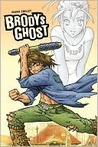 Brody's Ghost, Volume 1