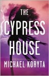 The Cypress House