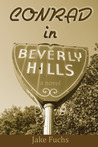 Conrad in Beverly Hills (Paperback) by Jake Fuchs