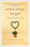 Mitten Strings for God