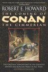 The Coming of Conan the Cimmerian (Conan of Cimmeria, Book 1)