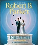Rough Weather by Robert B. Parker