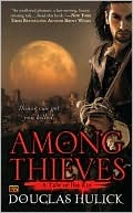 Among Thieves: A Tale of the Kin by Douglas Hulick
