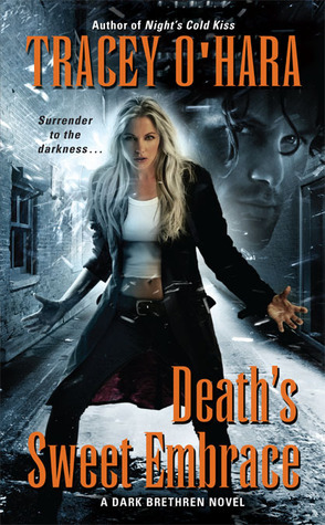 Death's Sweet Embrace (Dark Brethren #2)