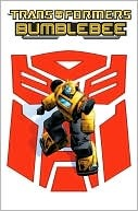 Transformers: Bumblebee by Zander Cannon, Chee Yang Ong, Trevor Hutchinson