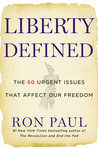 Liberty Defined: The 50 Urgent Issues That Affect Our Freedom