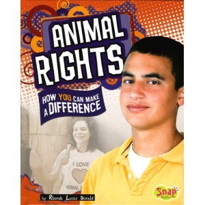 Animal Rights: How You Can Make a Difference (Snap)