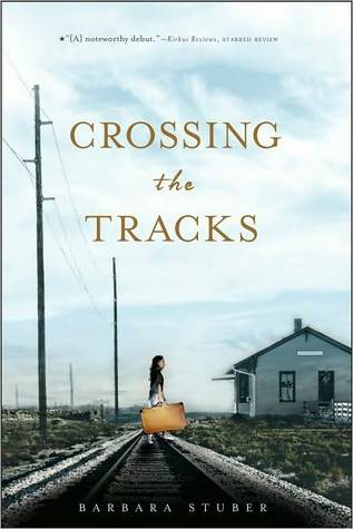 book cover of crossing the tracks by barbara stuber