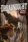 Dreadnought (The Clockwork Century, #3)