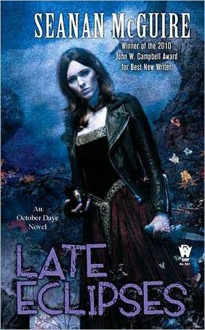 Late Eclipses (October Daye #4) by Seanan McGuire