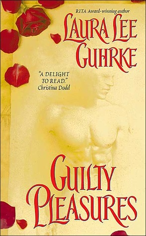 Guilty Pleasures by Laura Lee Gurkhe