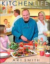 Kitchen Life: Real Food For Real Families -- Even Yours!