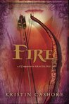 Fire (The Seven Kingdoms, #2)