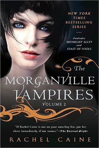 The Morganville Vampires: Volume 2 (The Morganville Vampires, #3-4)