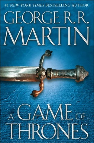 A Game of Thrones (A Song of Ice and Fire, #1) by George R. R. Martin